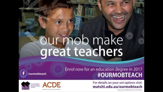 / ourmobteach MATSITI: Sustainability and legacy for Aboriginal and Torres Strait Islander education and employment Profes...