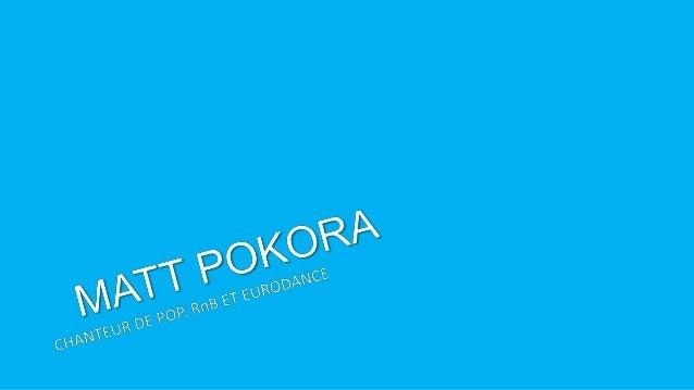 De lui…  vrai nom et prénom - Matthieu Tota  il vient de Strasbourg en Alsace  d'origine polonaise  auteur-compositeur...