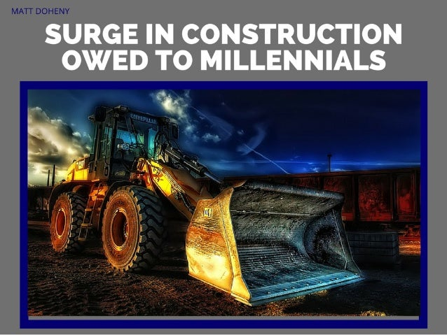 Matt Doheny: Surge in Construction Owed to Millennials