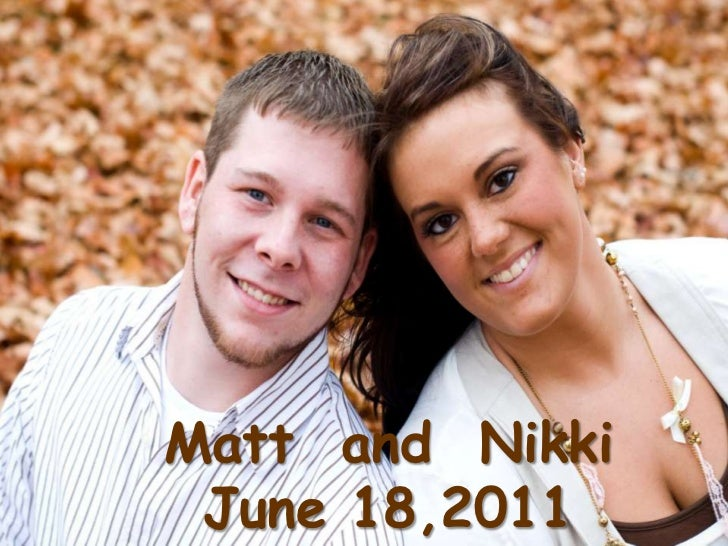 Matt  and  Nikki<br />June 18,2011<br />
