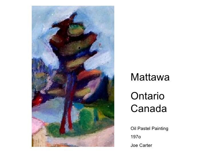 Mattawa Ontario Canada Oil Pastel Painting 197o Joe Carter