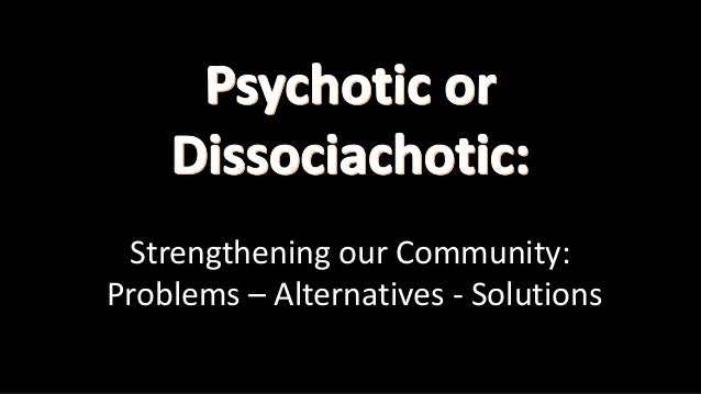 Strengthening our Community: Problems – Alternatives - Solutions