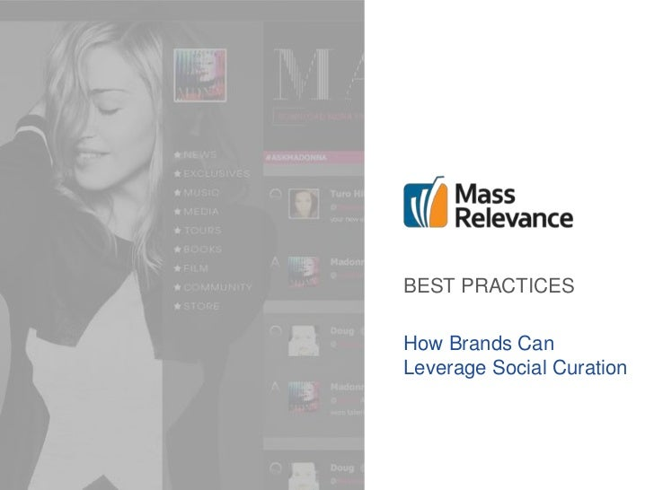 BEST PRACTICESHow Brands CanLeverage Social Curation