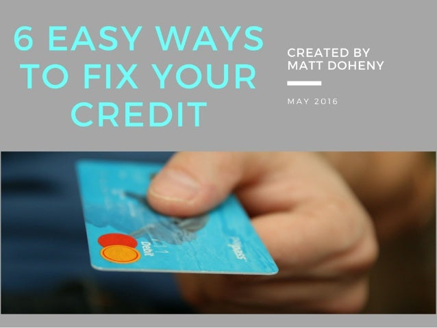 Matt Doheny: 6 Ways to Fix Your Credit