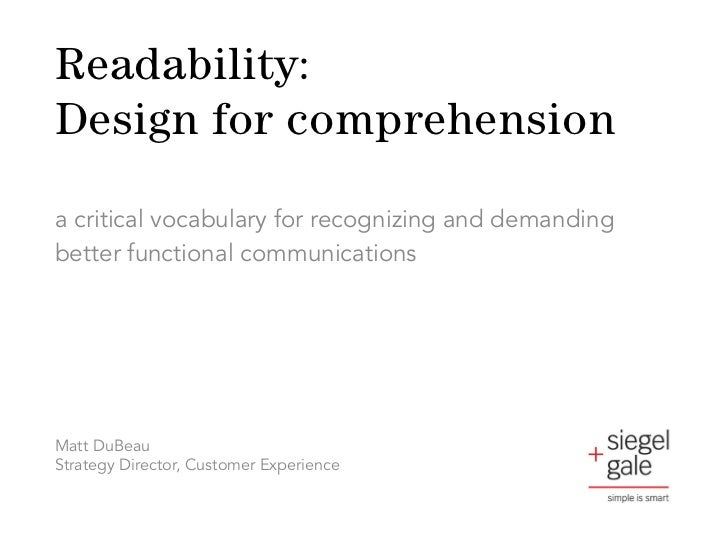 Readability:Design for comprehensiona critical vocabulary for recognizing and demandingbetter functional communicationsMat...