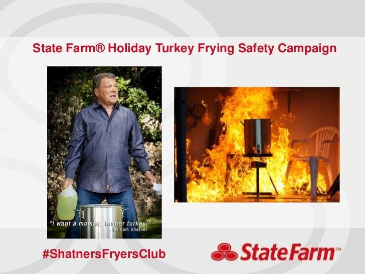 State Farm® Holiday Turkey Frying Safety Campaign #ShatnersFryersClub