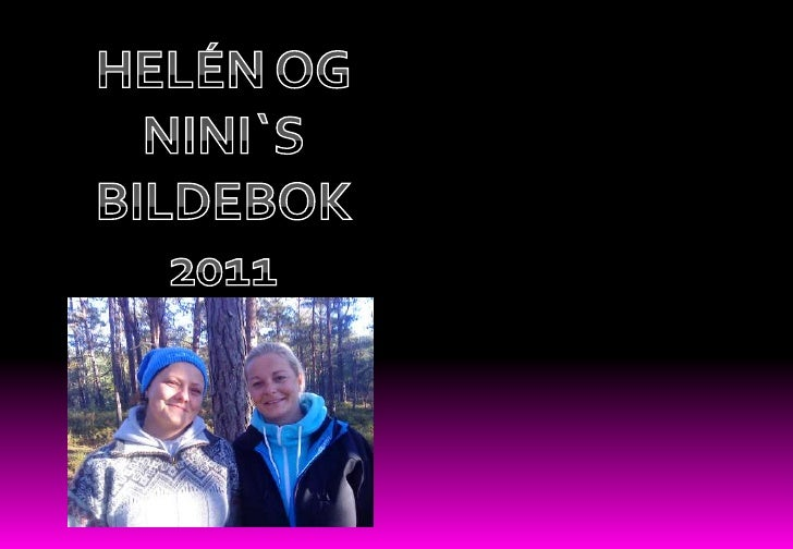 HELÉN OG NINI`S<br />BILDEBOK<br />2011<br />