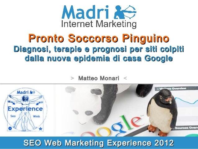 Pronto Soccorso PinguinoDiagnosi, terapie e prognosi per siti colpiti   dalla nuova epidemia di casa Google               ...