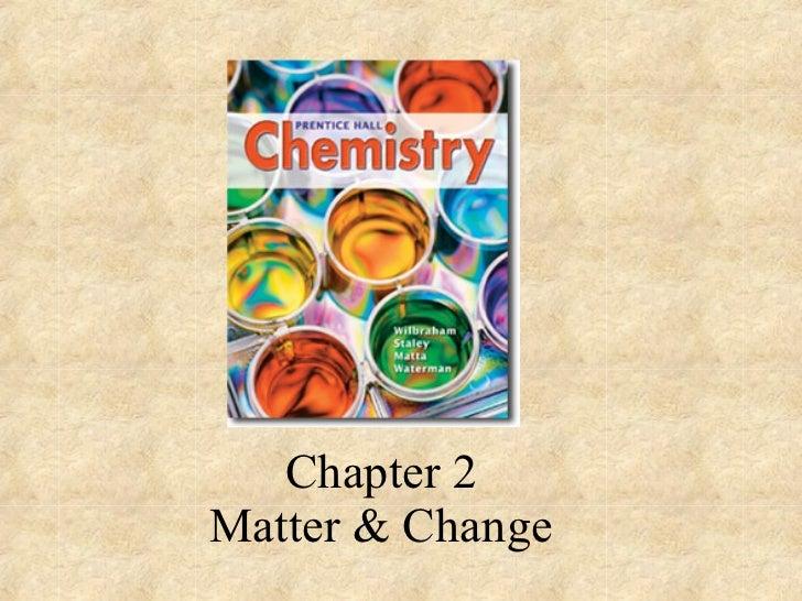 Chapter 2 Matter & Change