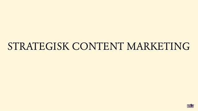 Matters kraschkurs i strategisk Content Marketing  Slide 2