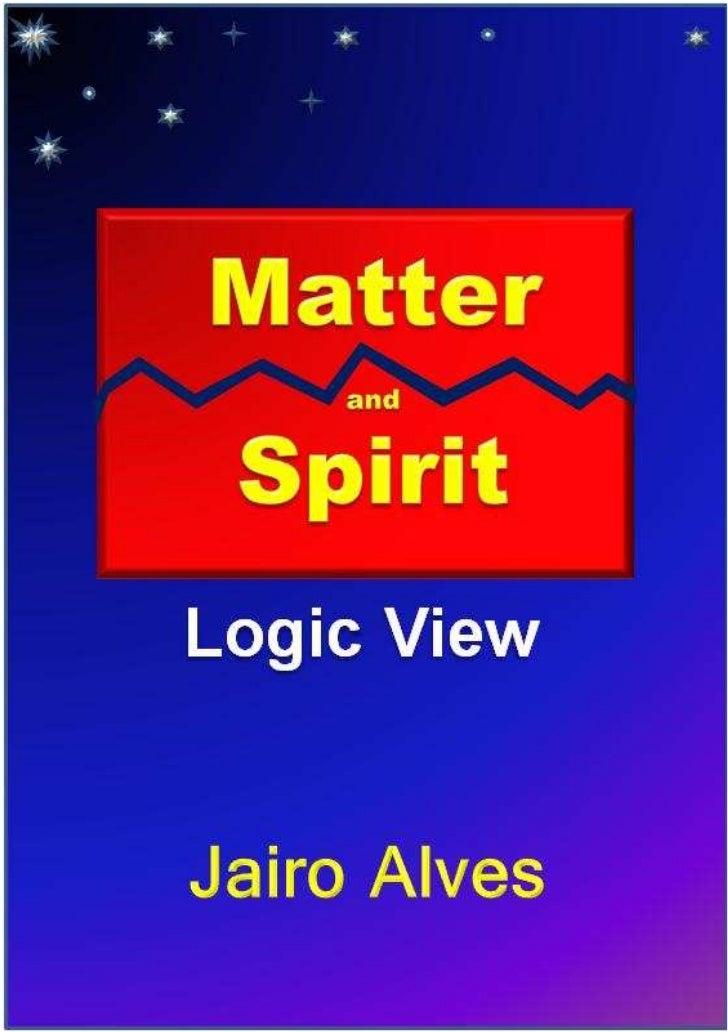 Jairo AlvesSumário1   Introduction……………………………..32   The Matter………………………………43   The Materialization.…………………….64   The Prema...