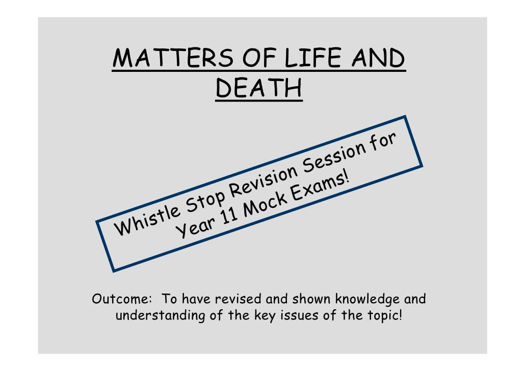 MATTERS OF LIFE AND         DEATH                                   for                             sion                  ...