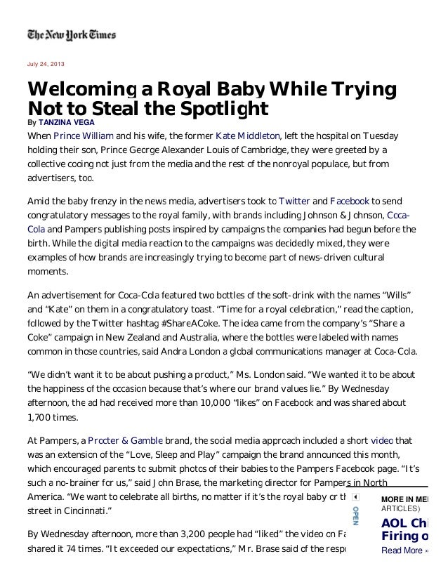 July 24, 2013  Welcoming a Royal Baby While Trying Not to Steal the Spotlight By TANZINA VEGA  When Prince William and his...