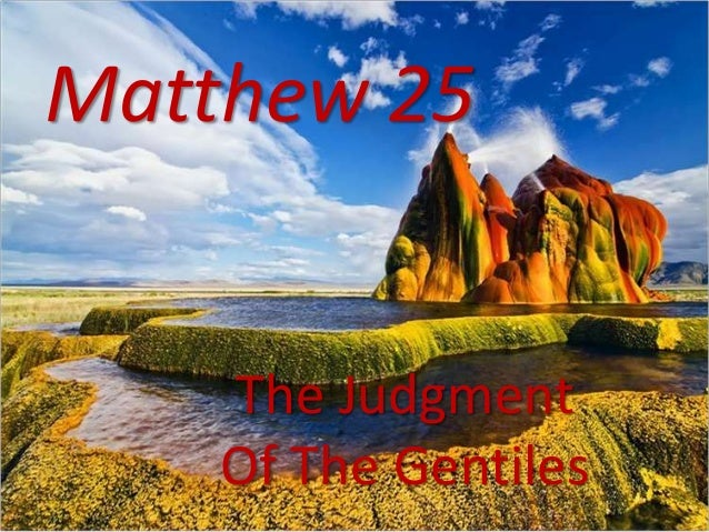 Matthew 25The JudgmentOf The Gentiles