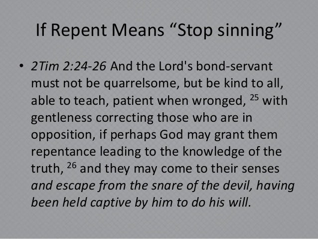 You could Definition Of Repent The What Is slots doggeds the