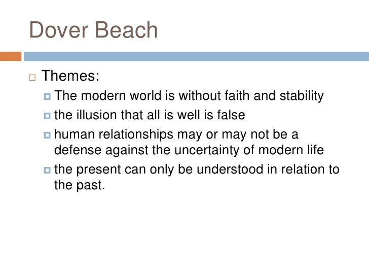 An Analysis Of Imagery In Dover Beach By Matthew Arnold Term Paper