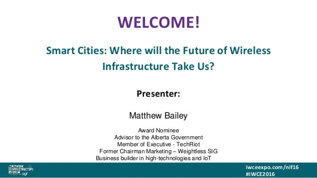 Matthew Bailey IoT keynote IWCE2016 for linkedin Slide 2