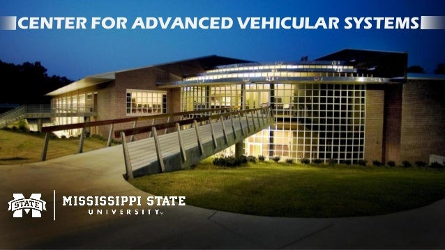 CENTER FOR ADVANCED VEHICULAR SYSTEMS