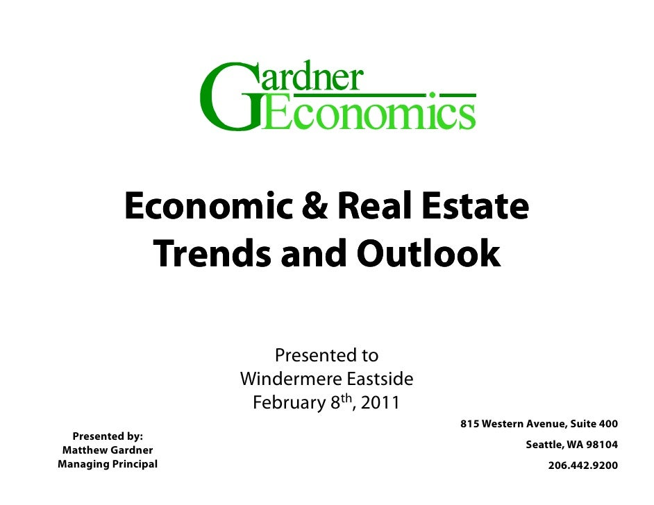 Economic & Real Estate            Trends and Outlook                        Presented to                                 d...