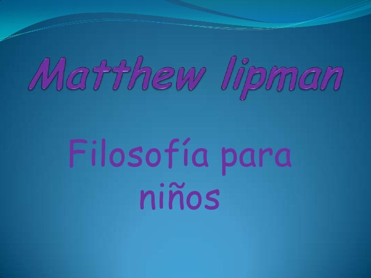 matthew lipman filosofia para niños pdf