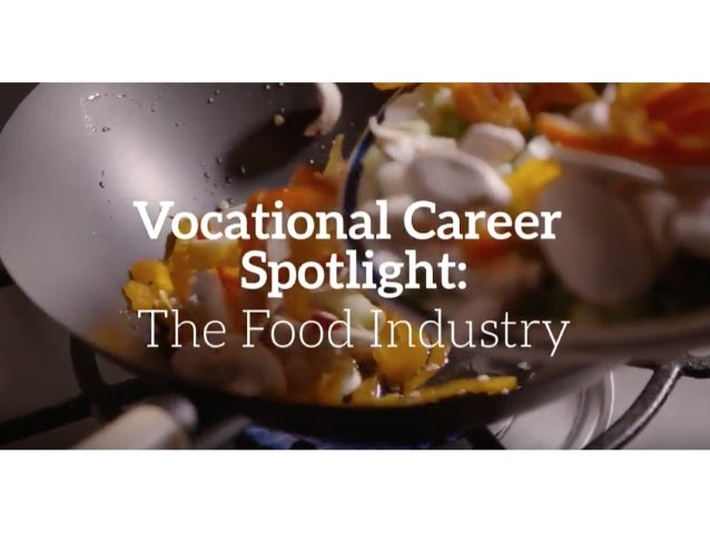 Inside the Vocational Food Industry