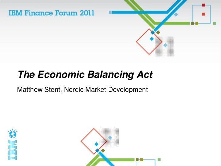The Economic Balancing ActMatthew Stent, Nordic Market Development