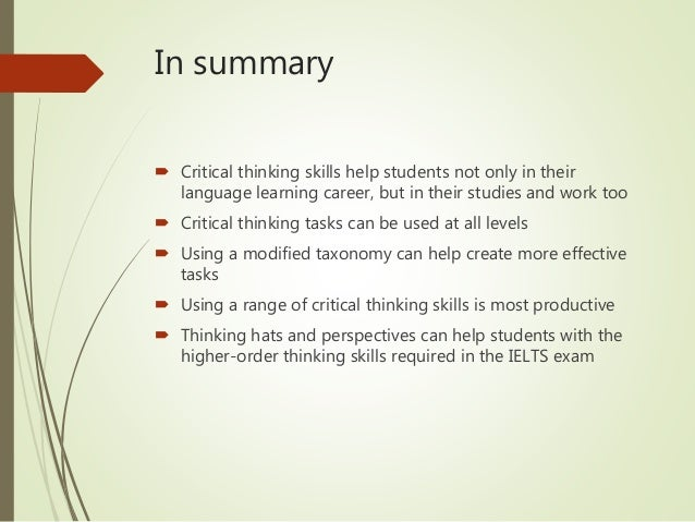 critical thinking skills in essay writing This essay is a chapter in writing spaces: the application of critical thinking skills leads to critical thinking in college writing 39.