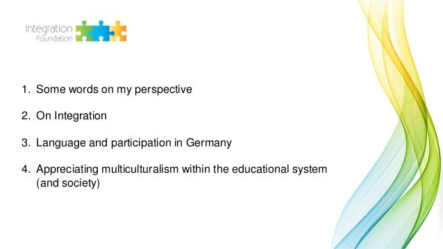 Matthias Colloseus: The Possibilities of Multicultural and Multilingual Education System Slide 2