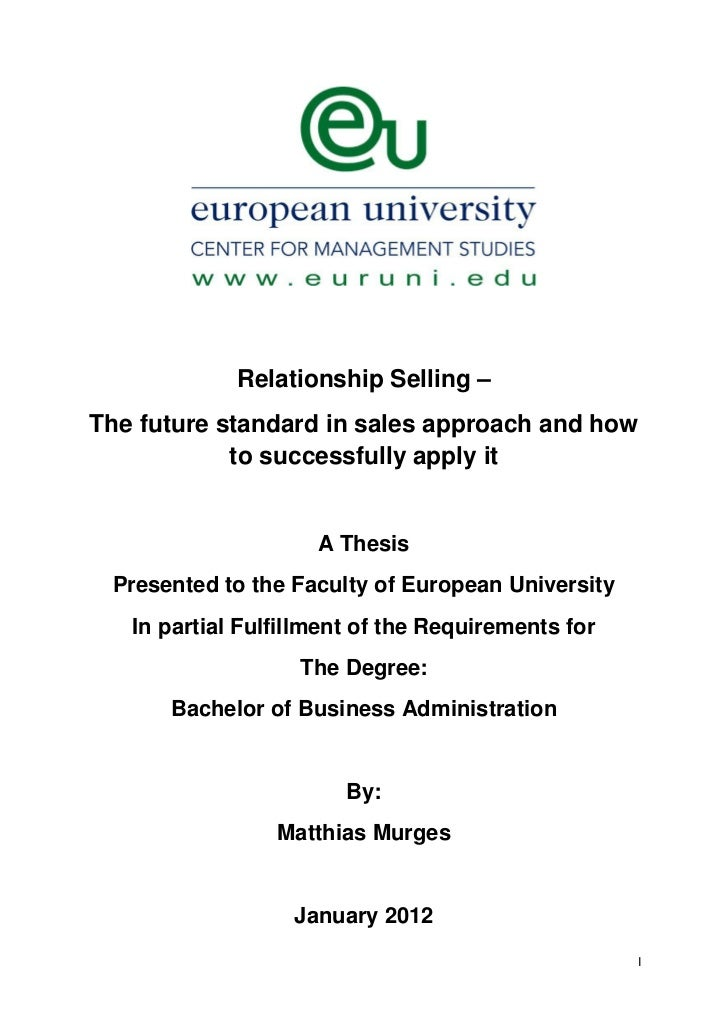 Relationship Selling –The future standard in sales approach and how            to successfully apply it                   ...