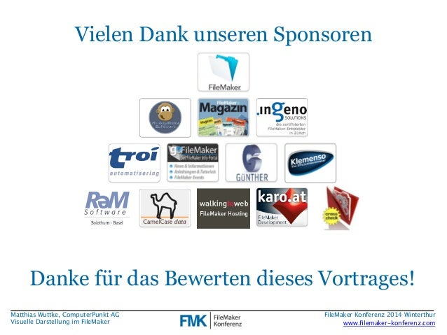Vielen Dank unseren Sponsoren  Danke für das Bewerten dieses Vortrages!  Matthias Wuttke, ComputerPunkt AG  Visuelle Darst...