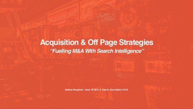 Acquisition & Off Page Strategies