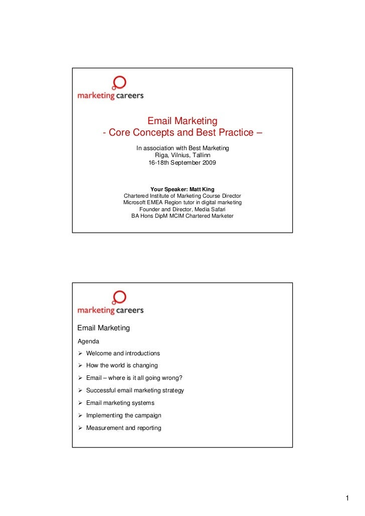 Email Marketing          - Core Concepts and Best Practice –                     In association with Best Marketing       ...