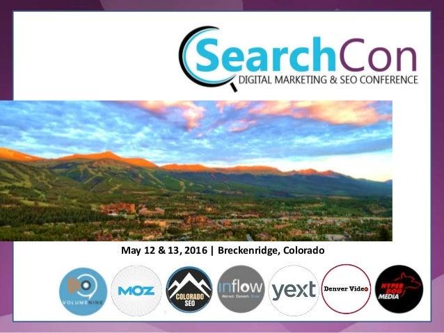 May 12 & 13, 2016 | Breckenridge, Colorado