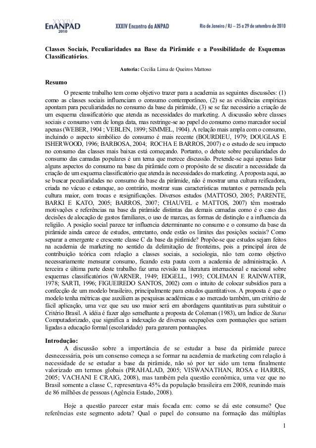 1Classes Sociais, Peculiaridades na Base da Pirâmide e a Possibilidade de EsquemasClassificatórios.Autoria: Cecilia Lima d...