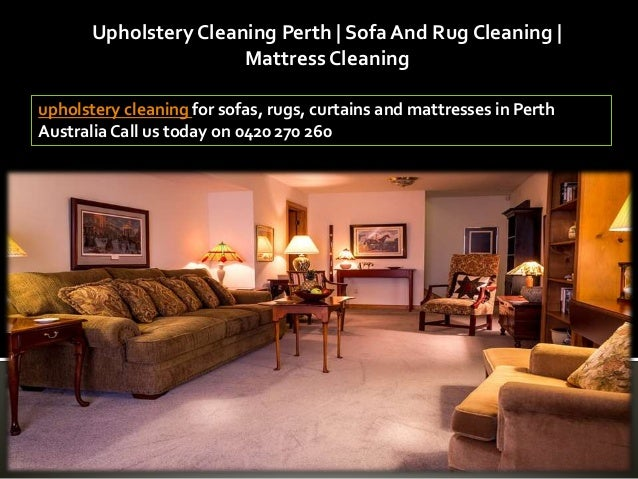 Upholstery Cleaning Perth Sofa And Rug Cleaning Mattress Cleaning
