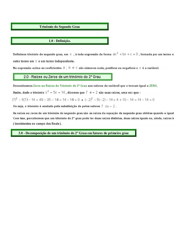 Trinômio do Segundo Grau                   1.0 - Definição.3.0 - Decomposição de um trinômio do 2º Grau em fatores do prim...
