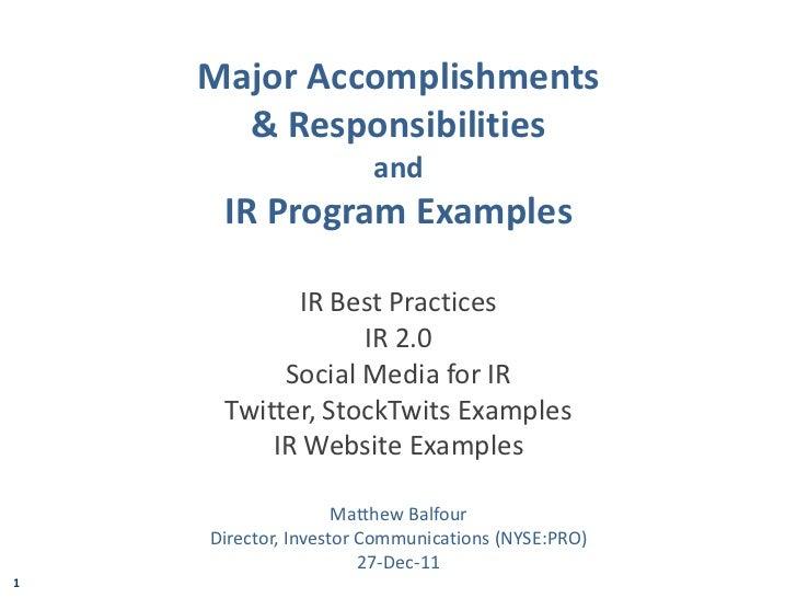 Major Accomplishments      & Responsibilities                       and     IR Program Examples           IR Best Practice...