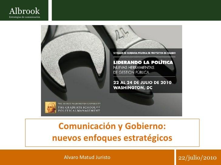 Albrook Estrategias de comunicación                                    Comunicación y Gobierno:                           ...