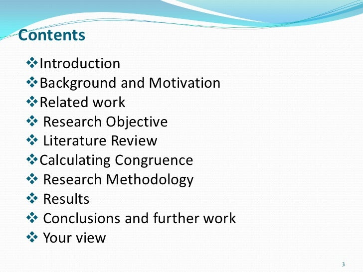 ContentsIntroductionBackground and MotivationRelated work Research Objective Literature ReviewCalculating Congruence...