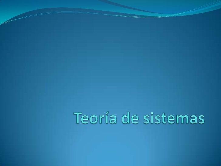 Teoría de sistemas<br />