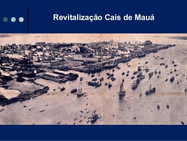Revitalização Cais de Mauá