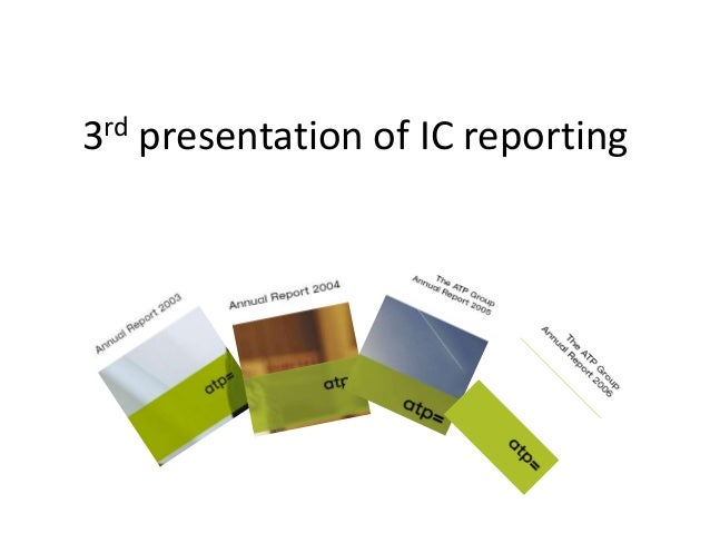3rd presentation of IC reporting