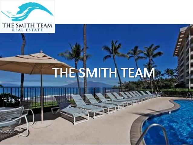 Maui Real Estate - The Smith Team Address:- The Shops at Wailea #B-35 3750 Wailea Alanui Drive , Wailea, Hawaii 96753 Phon...