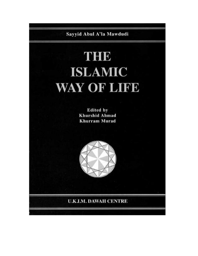 Contents Introduction 2 1 The Islamic Concept of Life 3 1 Basic Principles 3 2 Iman : Its Nature and Character 5 3 The Sch...
