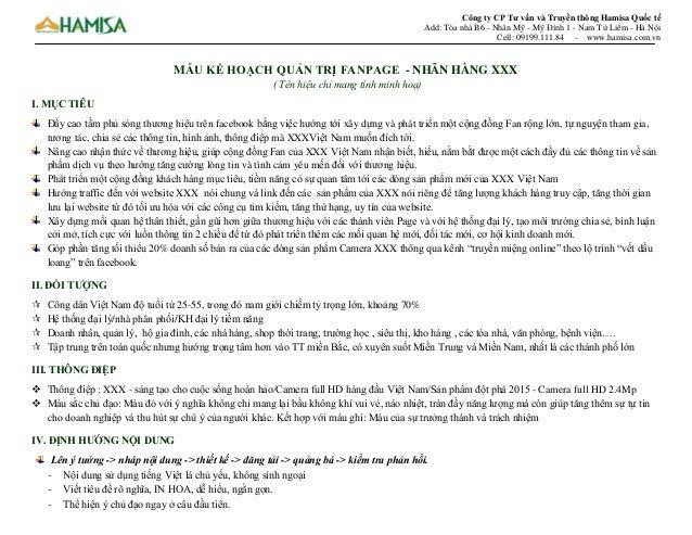 Công ty CP Tư vấn và Truyền thông Hamisa Quốc tế Add: Tòa nhà B6 - Nhân Mỹ - Mỹ Đình 1 - Nam Từ Liêm - Hà Nội Cell: 09199....