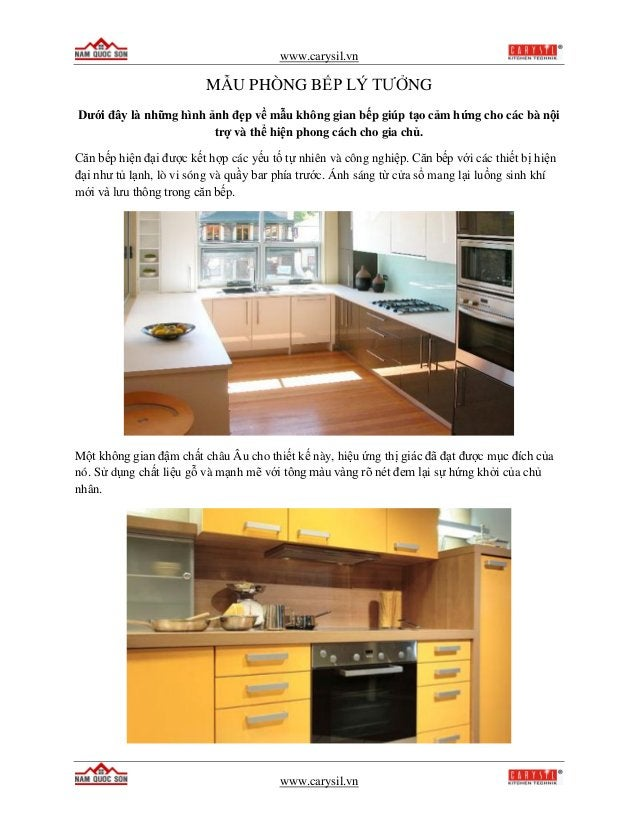 www.carysil.vn www.carysil.vn MẪU PHÒNG BẾP LÝ TƯỞNG Dưới đây là những hình ảnh đẹp về mẫu không gian bếp giúp tạo cảm hứn...