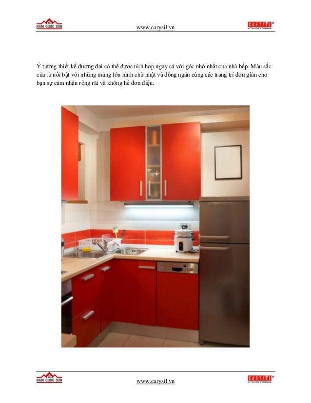 www.carysil.vn www.carysil.vn Ý tưởng thiết kế đương đại có thể được tích hợp ngay cả với góc nhỏ nhất của nhà bếp. Màu sắ...