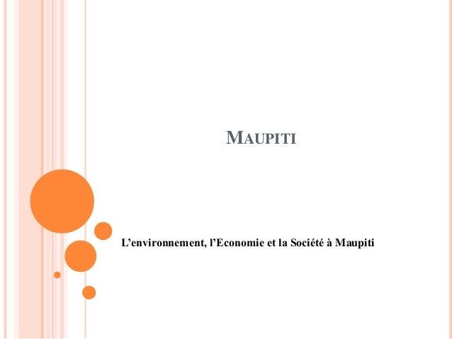 MAUPITIL'environnement, l'Economie et la Société à Maupiti