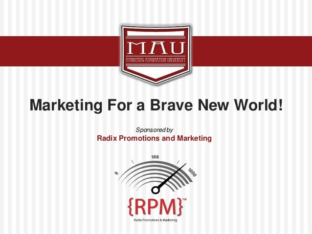 """Click to edit Master title style""""Marketing Solutions Today for Tomorrow's Challenges""""Marketing For a Brave New World!Spons..."""