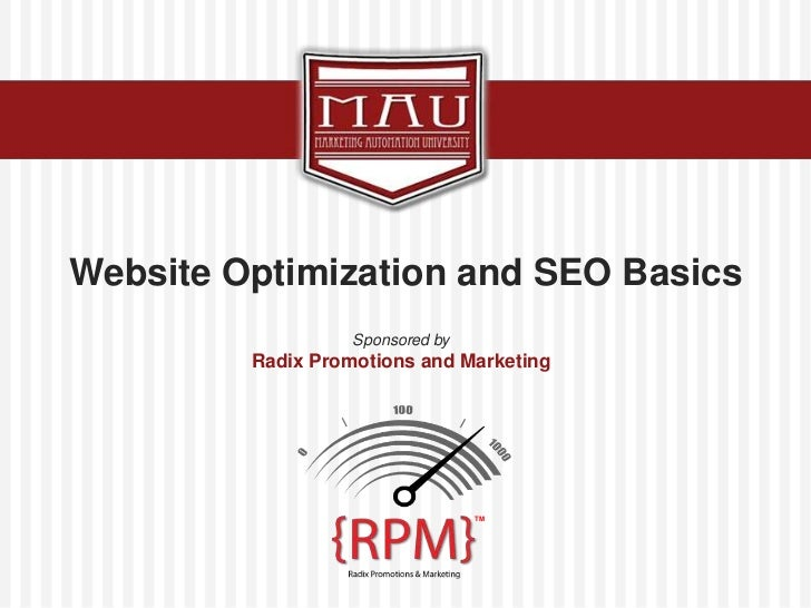 Website Optimization and SEO Basics<br />Sponsored by<br />Radix Promotions and Marketing<br />TM<br />